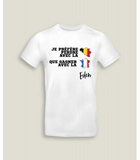 Préfère perdre avec la Belgique que gagner avec la France. Eden